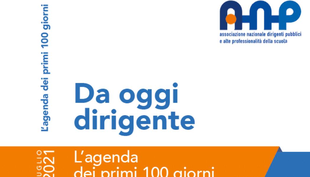 Da oggi Dirigente: l'agenda dei primi 100 giorni. Edizione 2021. Pubblicati il calendario e il form per la registrazione